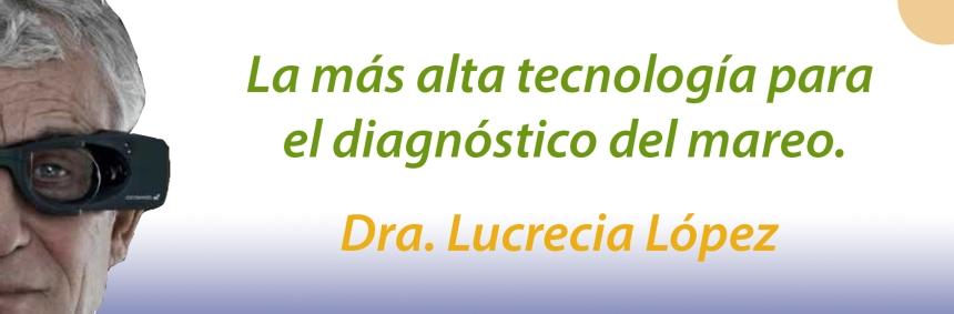La más alta Tecnología para el diagnóstico del mareo fue traída a Argentina por la Dra. Lucrecia Lopez